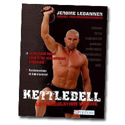 Kettlebell musculation ultime
