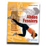 Abdos-fessier : 60 exercices de renforcement abdos-fessiers