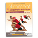 Etirement et renforcement : Santé, forme, préparation physique