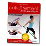 Entraînement avec élastique : Exercices de renforcement musculaire