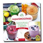 Super Smoothies : Livre de recettes