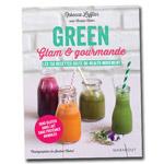 Green Glam Gourmande : Livre de recettes