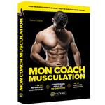 Mon Coach Musculation : Livre de musculation