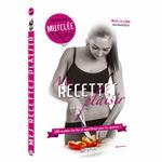 Mes Recettes Plaisirs : Livre de recettes