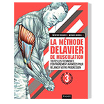 La Methode Delavier de Musculation Vol 3 : Livre de musculation