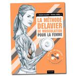 La Méthode Delavier de Musculation pour la Femme : Livre de musculation