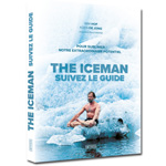 The Iceman suivez le guide