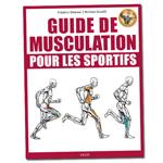 Guide de Musculation pour les Sportifs : Livre de musculation