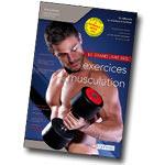 Livre de musculation : Le grand livre des exercices de musculation